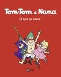 Jacqueline Cohen et Evelyne Reberg - Tom-Tom et Nana Tome 12 : Et que ça saute !.