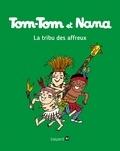 Jacqueline Cohen et Evelyne Reberg - Tom-Tom et Nana Tome 14 : La tribu des affreux.
