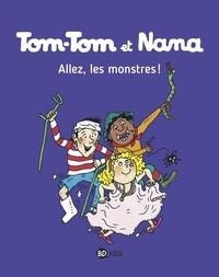 Jacqueline Cohen et Evelyne Reberg - Tom-Tom et Nana Tome 17 : Allez, les monstres !.