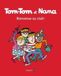 Télécharger le livre au format pdf Tom-Tom et Nana Tome 19