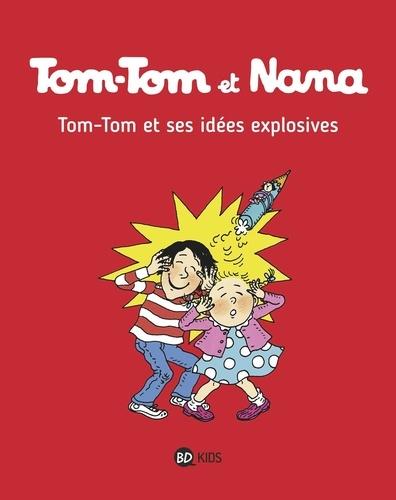 Tom-Tom et Nana Tome 2 Tom-Tom et ses idées explosives