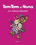Jacqueline Cohen et Evelyne Reberg - Tom-Tom et Nana Tome 25 : Les mabouls déboulent.