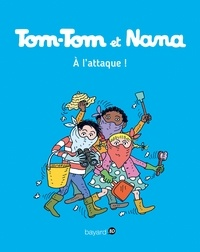 Jacqueline Cohen et Evelyne Reberg - Tom-Tom et Nana Tome 28 : A l'attaque !.