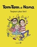 Jacqueline Cohen et Evelyne Reberg - Tom-Tom et Nana Tome 29 : Toujours plus fort !.