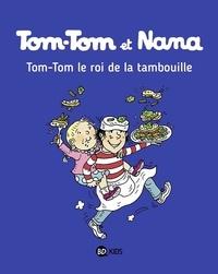 Jacqueline Cohen et Bernadette Després - Tom-Tom et Nana Tome 3 : Tom-Tom, le roi de la tambouille.