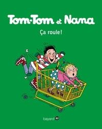 Jacqueline Cohen et Bernadette Després - Tom-Tom et Nana Tome 31 : Ca roule !.