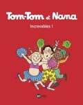 Jacqueline Cohen et Evelyne Reberg - Tom-Tom et Nana Tome 34 : Increvables !.