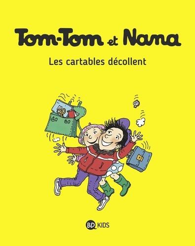 Tom-Tom et Nana Tome 4 Les cartables décollent