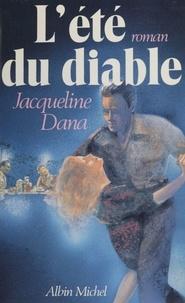 Jacqueline Dana - L'Été du diable.