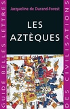 Jacqueline de Durand-Forest - Les Aztèques.