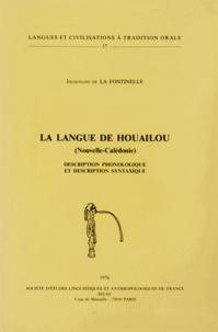 Jacqueline de La Fontinelle - La langue de Houailou (Nouvelle-Calédonie) - Description phonologique et description syntaxique.