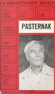 Jacqueline de Proyart et Robert Mallet - Pasternak.