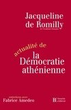 Jacqueline de Romilly - Actualité de la démocratie athénienne.
