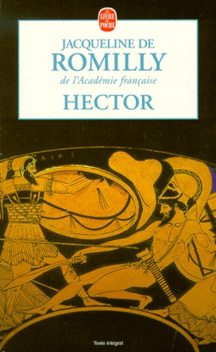 Jacqueline de Romilly - Hector.
