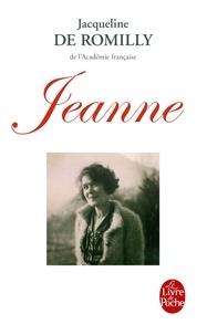 Jacqueline de Romilly - Jeanne.