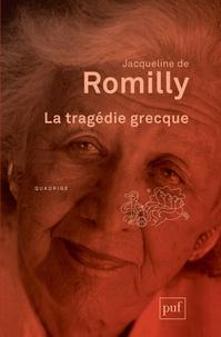 Télécharger des livres audio sur ipod gratuitement La tragédie grecque par Jacqueline de Romilly