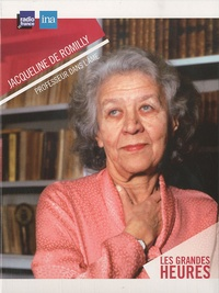 Jacqueline de Romilly - Professeur dans l'âme - 2 CD audio.