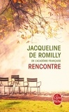 Jacqueline de Romilly - Rencontre.