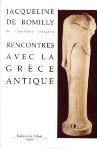 RENCONTRES AVEC LA GRECE ANTIQUE. - 15 études et conférences.pdf