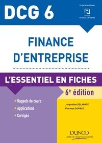 Jacqueline Delahaye et Florence Delahaye-Duprat - DCG 6 - Finance d'entreprise - 6e éd. - L'essentiel en fiches.
