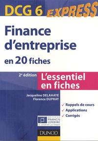 Jacqueline Delahaye et Florence Duprat - DCG 6 : Finance d'entreprise en 20 fiches.