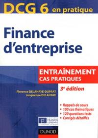 Jacqueline Delahaye et Florence Delahaye-Duprat - DCG6 Finance d'entreprises - Cas pratiques.