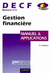 Jacqueline Delahaye et Jean Barreau - DECF épreuve n° 4 Gestion financière - Manuel et applications.