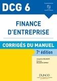 Jacqueline Delahaye et Florence Delahaye-Duprat - Finance d'entreprise DCG 6 - Corrigés du manuel.