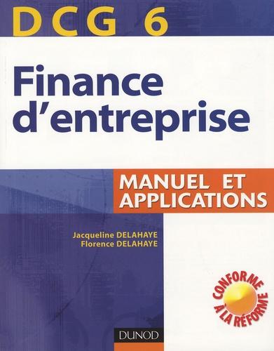 Jacqueline Delahaye - Finance d'entreprise DCG6 - Manuel et applications.