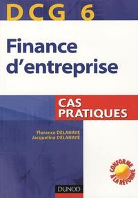 Jacqueline Delahaye - Finance d'entreprise DCG6 - Cas pratiques.
