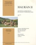 Jacqueline Dentzer-Feydy et Jean-Marie Dentzer - Hauran II - Les installations de Si 8 : du sanctuaire à l'établissement viticole Volume 1, Texte.