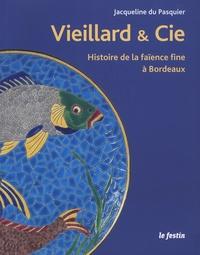 J. Vieillard & Cie - Histoire de la faïence fine à Bordeaux - De langlomanie au rêve orientaliste.pdf