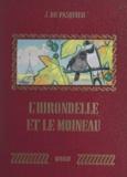 Jacqueline Du Pasquier et Ray Lambert - L'hirondelle et le moineau.