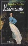 Jacqueline Duchêne - Mademoiselle.