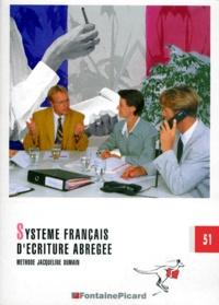 Histoiresdenlire.be Système français d'écriture abrégée - Méthode Jacqueline Dumain Image