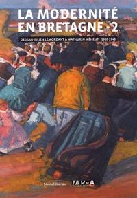 La modernité en Bretagne - Tome 2, De Jean-Julien Lemordant à Mathurin Méheut (1920-1940).pdf
