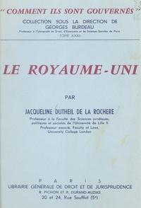 Jacqueline Dutheil de La Rochère - Le Royaume-Uni.