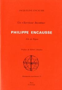 """Jacqueline Encausse - Un """"Serviteur inconnu"""", Philippe Encausse - Fils de papus."""