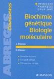 Jacqueline Etienne et Eric Clauser - Biochimie génétique, biologie moléculaire.