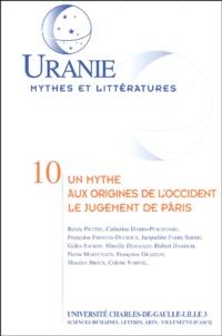 Jacqueline Fabre-Serris et  Collectif - Un mythe aux origines de l'Occident : le jugement de Pâris - Actes des journées d'études des 13 et 14 novembre 1998.