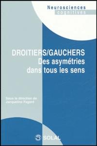 Jacqueline Fagard - Droitiers/gauchers - Des asymétries dans tous les sens.