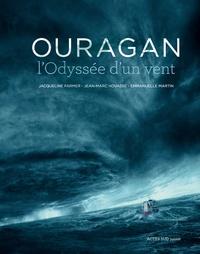 Jacqueline Farmer et Jean-Marc Hovasse - Ouragan, l'odyssée d'un vent.