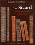 Jacqueline Faure et Jean Faure - Les Sicard - Relieurs-doreurs toulousains au XVIIIe siècle : histoire et fleurons.