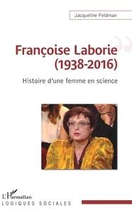 Livre audio gratuit Françoise Laborie (1938-2016)  - Histoire d'une femme en science