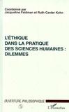 Jacqueline Feldman et  Collectif - L'éthique dans la pratique des sciences humaines - Dilemmes....