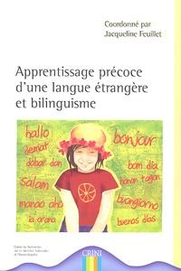 Jacqueline Feuillet - Apprentissage précoce d'une langue étrangère et bilinguisme.