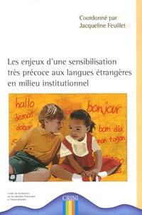 Les enjeux d'une sensibilisation très précoce aux langues étrangères en milieu institutionnel - Jacqueline Feuillet | Showmesound.org