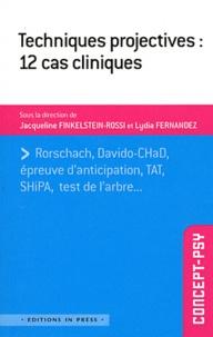 Jacqueline Finklestein-Rossi - Techniques projectives :  12 cas cliniques.