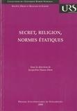 Jacqueline Flauss-Diem - Secret, religion, normes étatiques.