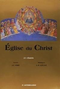 Jacqueline-Frédéric Frié et Jean-Paul Lécot - Eglise du Christ - 21 chants.